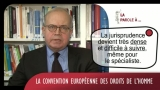 La Parole à Emmanuel DECAUX N°2 La Convention Européenne des Droits de l'Homme
